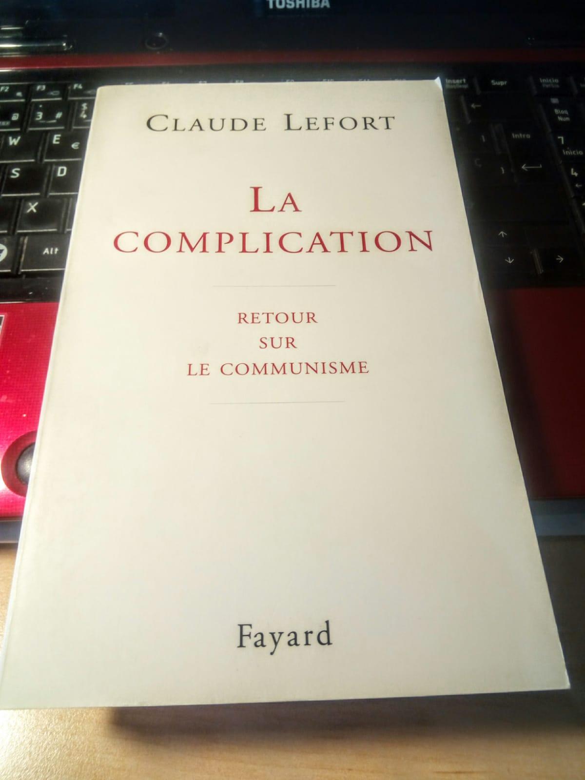 "Claude Lefort ""La complication"""