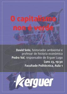 Conferencia David Soto. O capitalismo non e verde @ Facultad Politécnica de Lugo. Aula 1