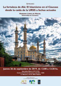 Seminario «La Fortaleza de Alá: El Islamismo en el Cáucaso desde el fin de la URSS a fechas actuales» @ Centro de Ciencias Humanas y Sociales - CSIC