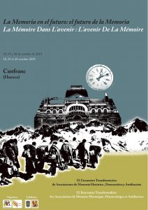 IX ENCUENTRO TRANSFRONTERIZO DE ASOCIACIONES DE MEMORIA HISTÓRICA, DEMOCRÁTICA Y ANTIFASCISTA @ Canfranc (Huesca)