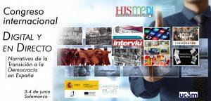 Congreso Internacional Digital y en Directo: narrativas de la Transición a la Democracia en España @ Edificio I+D+i