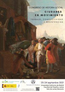 """Congreso """"Ciudades en movimiento. Trabajo, conflictividad y resistencias"""" @ Universidad Autónoma de Madrid"""