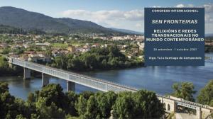 Congreso internacional: Sen fronteiras. Relixións e redes transnacionais no mundo contemporáneo @ Vigo - Tuy - Santiago de Compostela